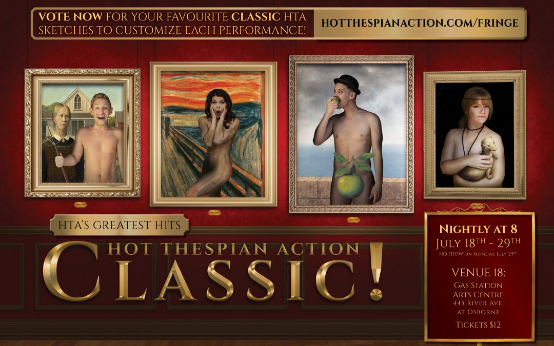 "HTA Returns to the Fringe will ALL ""Classic!"" material!"